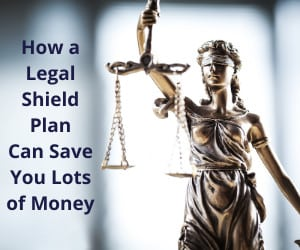 How a Legal Shield Plan Can Save You Money